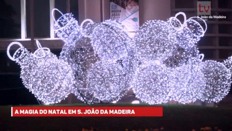 A Magia do Natal em S. João da Madeira
